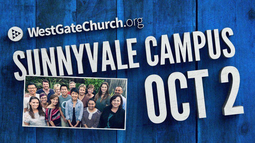 WestGate Church Sunnyvale Campus