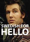 Iain Thomson Swedish for Hello