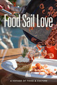 Karl Brandstater Food Sail Love