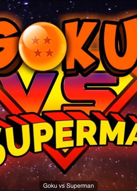 Goku vs Superman: The Animated Movie海报封面