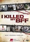 I Killed My BFF Season 1